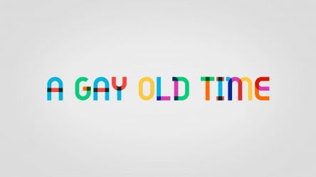 A Gay Old Time